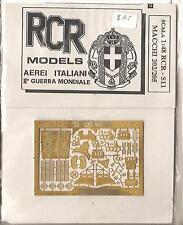 RCR Models Detail Part PhotoEtch For Tauro Macchi C.202/205  1:48 Part RCR-S11