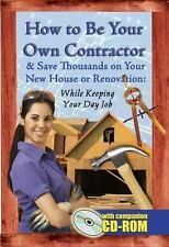 How to Be Your Own Contractor and Save Thousands on Your New House or-ExLibrary
