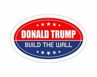*Oval Car Magnet* Trump 2020 Donald Trump Build The Wall TO407