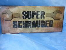 Schild für Dich * 390429 * Super Schrauber * Geschenkidee