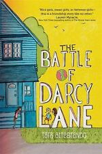 The Battle of Darcy Lane by Tara Altebrando (2014, Hardcover)