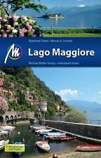REISEFÜHRER LAGO MAGGIORE 2014/15 mit Mailand, Lago d'Orta Michael Müller Verlag