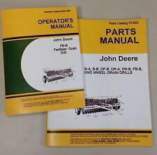 JOHN DEERE FB-B FB117B FERTILIZER GRAIN DRILL OWNER OPERATORS PARTS MANUALS