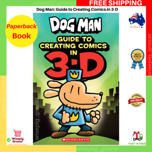 Dog Man: Guide to Creating Comics in 3-D | Paperback Book | NEW FREE SHIPPING AU