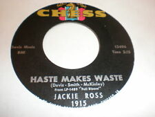 Jackie Ross 45 Haste Makes Waste CHESS