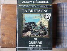 ALBUM EDITIONS HEIMDAL MEMORIAL La BRETAGNE en guerre 1939 - 1945 HISTORIQUE WW2