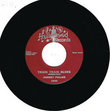 JOHNNY FULLER - TRAIN TRAIN BLUES / BLACK CAT (Hot Blues Boppers) Rockabilly
