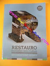 book libro RESTAURO economia della cultura 2015 catalogo eventi espositori (L18)