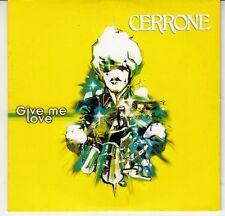 CD 2 T CERRONE *GIVE ME LOVE*