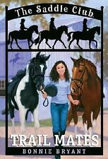 Trail Mates (Saddle Club(R))-ExLibrary