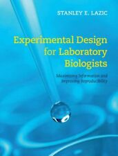 Experimental Design for Laboratory Biologists: Maximising Information and Improv