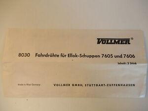 Selten!Vollmer N 8030 FFahrdrähte für Ellok-Schuppen 7605 und 7606 Spur N