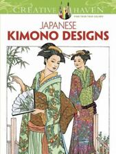 Adult Coloring:Creative Haven Coloring Book Japanese Kimono Designs LIke New