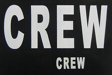 3 large 3 sml.crew iron on transfers  6 pack for stage,roadies,sailing T-SHIRTS