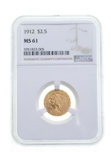 MS61 1912 $2.50 Indian Head Gold Quarter Eagle - Graded NGC *4875