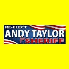 New RE-ELECT ANDY TAYLOR FOR SHERIFF the andy griffith show BUMPER STICKER prop
