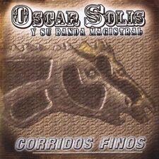 Oscar Solis, Oscar Solis Y Su Banda Magistral - Corridos Finos [New CD]