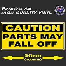 CAUTION Parts may fall off Funny illest STICKER 200mm JDM Car Decal drift turbo