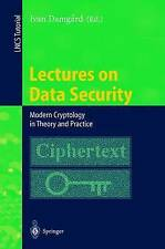 Lectures on Data Security: Modern Cryptology in Theory and Practice (Lecture Not