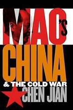 NEW Mao's China and the Cold War (The New Cold War History) by Jian Chen