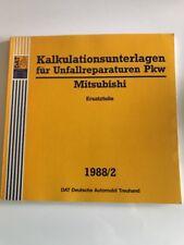 Unfallschaden Reparatur Kalkulation DAT Kalkulationsunterlagen Mitsubishi 1988
