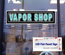 Vapor Shop 48x12 Led flat panel light box window sign - others available!