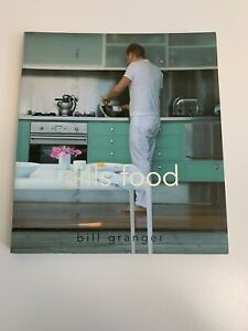 Bills Food by Bill Granger (Paperback) Cookbook - FREE POST