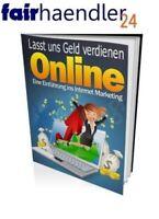 LASST UNS GELD ONLINE VERDIENEN Internet Marketing Einführung PDF EUROs E-Lizenz