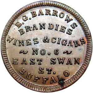 1863 Buffalo New York Civil War Token E G Barrows Brandies Wine & Cigars
