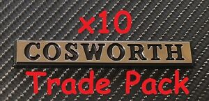 Reproduction Chrome Cosworth Badge Small X 10 Trade Pack