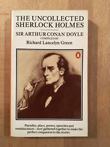 The uncollected Sherlock Holmes - Penguin Books - 1988 - TBE