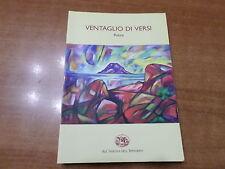VENTAGLIO DI VERSI Poesie Edizione All'Insegna dell'Ippogrifo 1997