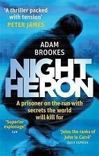 Night Heron by Adam Brookes, Book, New (Paperback)