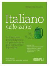 ITALIANO NELLO ZAINO. PER LE SCUOLE SUPERIORI  - SBOARINA MARGHERITA - HOEPLI