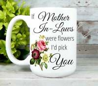 Mother In Law Mug Mother In Law Gifts Mothers Day Gift For Mother In Law Mom Mug