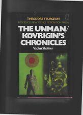 THE UNMAN/KOVRIGIN'S CHRONICLES--VADIM SHEFNER--HC/DJ--1st1980
