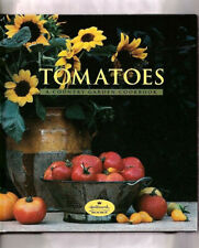 TOMATOES~A COUNTRY GARDEN COOKBOOK: OPENERS-MAIN COURSES-BAKED GOODS + HC