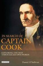 In Search of Captain Cook: Exploring the Man through His Own Words-ExLibrary