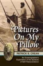 Pictures On My Pillow: An Oceanographer's Exploration of the Symbols of Self-Tra