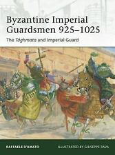 Byzantine Imperial Guardsmen 925-1025: The Tághmata and Imperial Guard-ExLibrary