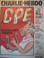 CHARLIE HEBDO N° 717 CPE VILLEPIN POETE PYROMANE PAR CABU 15 MARS 2006