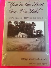 """You're The First One I've Told"" New Faces Of HIV in The South Textbook"