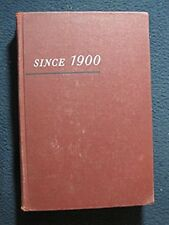 SInce 1900 : A History of the United States in Our Times [Hardcover] [Jan 01, ..