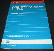 Selbststudienprogramm Golf II 2 Typ 19E Antiblockiersystem ABS SSP 81 Stand 1986