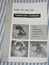 How To Use The Kodaslide Changer with Kodaslide Projectors Model 1, 1A, 2 and 2A