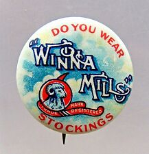 "circa 1910 WINONA MILLS STOCKING advertising 1"" Pinback Button w/ back paper *"