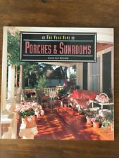 For Your Home: Porches and Sunrooms by Jessica E. Hirschman (1993, Paperback)