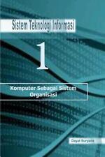 Sistem Teknologi Informasi : Organisasi by dayat suryana (2012, Paperback,...