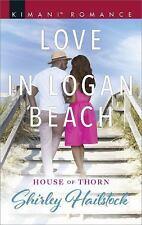 Love in Logan Beach: By Hailstock, Shirley