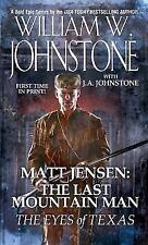 The Eyes of Texas by William W. Johnstone and J. A. Johnstone (2013, Paperback)